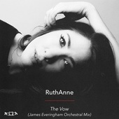 The Vow (James Everingham Orchestral Mix) von Ruthanne