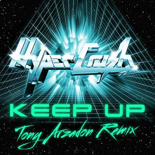 Keep Up by Hyper Crush