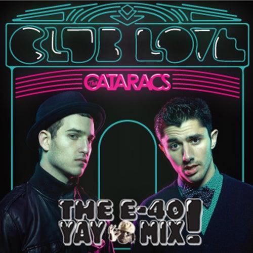 Club Love by The Cataracs