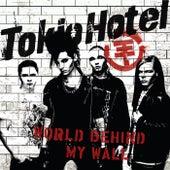 World Behind My Wall by Tokio Hotel
