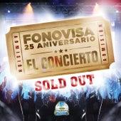 Fonovisa 25 Aniversario-El Concierto de Various Artists