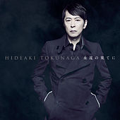 Eien No Hateni - Self-Cover Best I - by Hideaki Tokunaga