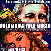 Colombian Folk Music (Played by celebrities) de Various Artists