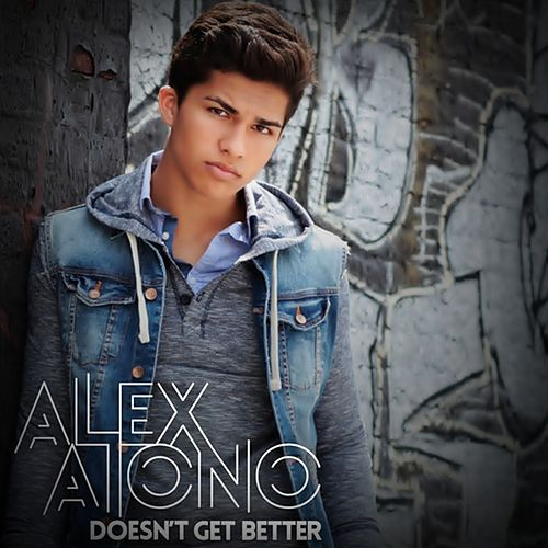 Doesnt Get Better by Alex Aiono