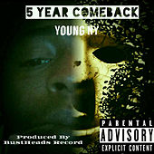 5 Years ComeBack de Young Ny
