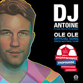 Ole Ole by DJ Antoine