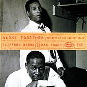 Alone Together: The Best Of The Mercury Years by Clifford Brown