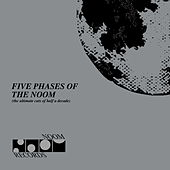 Five Phases of the Noom von Various Artists