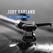 Live at Carnegie Hall by Judy Garland