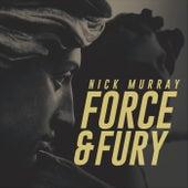 Force and Fury de Nick Murray