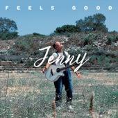 Feels Good by Jenny