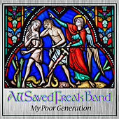 My Poor Generation by All Saved Freak Band