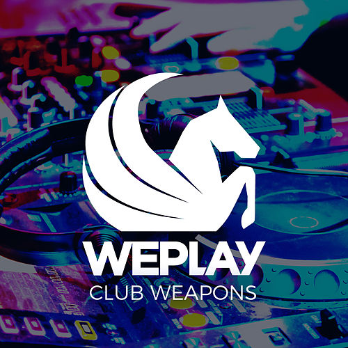 WePlay Club Weapons von Various Artists