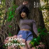 Bayou by Olivia Chisholm