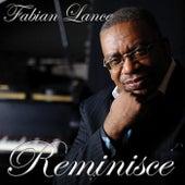 Reminisce de Fabian Lance
