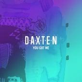 You Got Me von Daxten