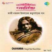 Chayanika - Songs of Kazi Nazrul Islam, Vol. 1 & 2 by Various Artists