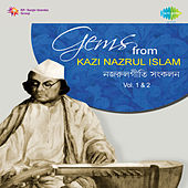 Gems from Kazi Nazrul Islam, Vol. 1 & 2 by Various Artists