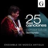Las 25 Canciones Más Representativas del Mundo de Ensamble de Música Antigua