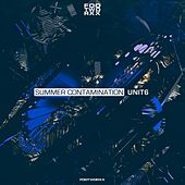 Summer Contamination Unit 6 de Various Artists