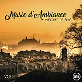 Music d'Ambiance - Musiques de Films, Vol. 1 de Various Artists