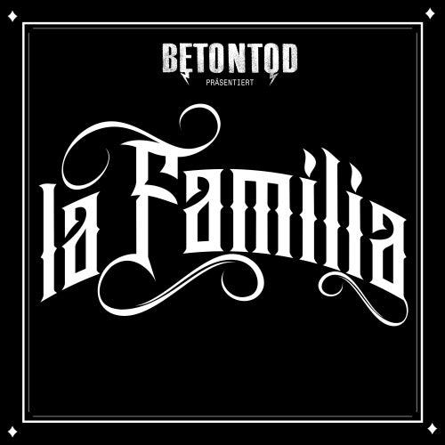 La Familia by Betontod