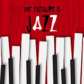 The Pleasure is Jazz Sweet Night in Music by Various Artists