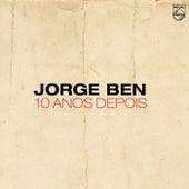10 Anos Depois von Jorge Ben Jor