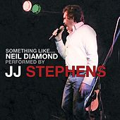 Something Like Neil Diamond de JJ Stephens
