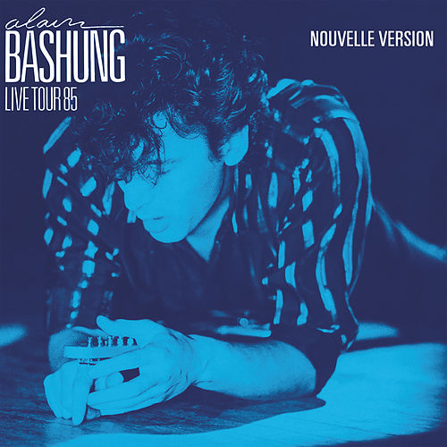 Live Tour 85 by Alain Bashung