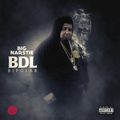 BDL Bipolar by Big Narstie