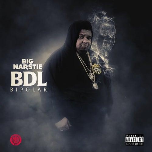 BDL Bipolar de Big Narstie