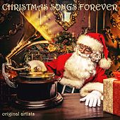 Christmas Songs Forever (Original Hit Recordings) de Various Artists
