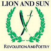 Revolution and Poetry de Lion -&- Sun