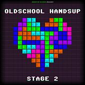 Oldschool Handsup - Stage 2 von Various Artists