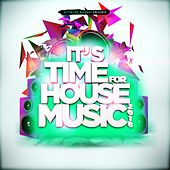 It's Time for House Music 2018 von Various Artists