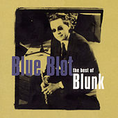 Blunked (The Best Of Blue Blot) de Blue Blot