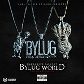 Bylug World (The Compilation) von Doughboyz Cashout