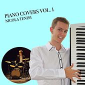 Piano Covers, Vol. 1 by Nicola Tenini