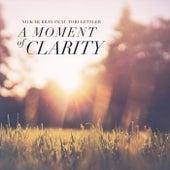 A Moment of Clarity (feat. Tori Letzler) de Nick Murray