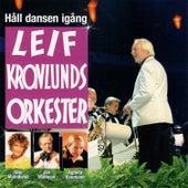 Håll dansen igång by Leif Kronlunds Orkester