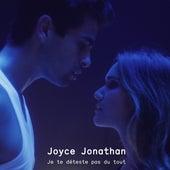Je te déteste pas du tout (Piano version) de Joyce Jonathan