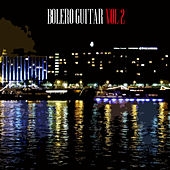 Bolero Guitar Vol II by Various Artists