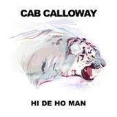 Hi De Ho Man by Cab Calloway