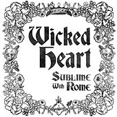 Wicked Heart de Sublime With Rome