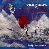 Beijo Estranho (Deluxe) de Vanguart
