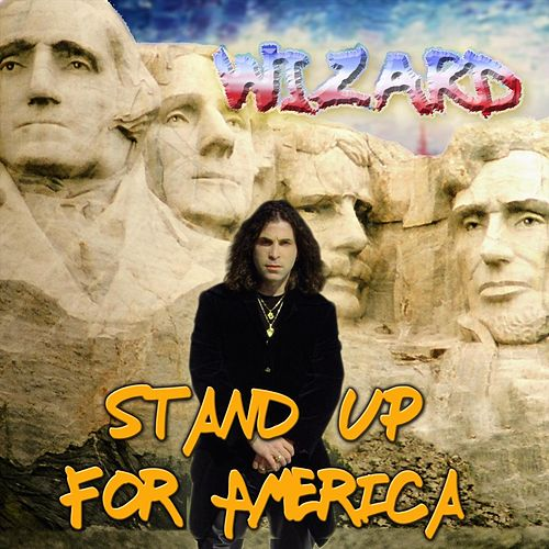 Stand up for America di Wizard