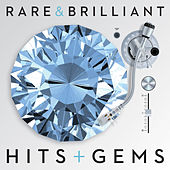Rare & Brilliant: Hits + Gems by Various Artists