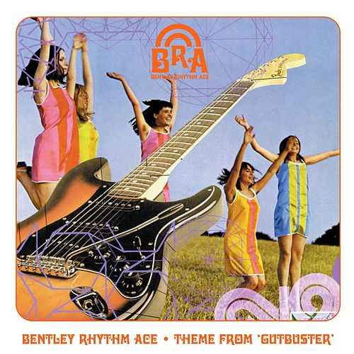 Theme From 'Gutbuster' (playlist 1) by Bentley Rhythm Ace