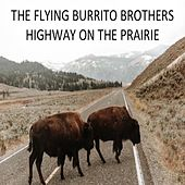 Highway on the Prairie von The Flying Burrito Brothers